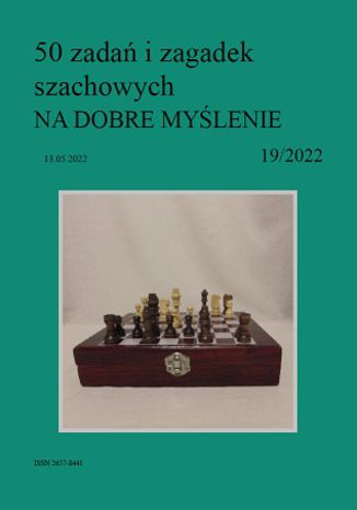 Okładka książki/ebooka 50 zadań i zagadek szachowych NA DOBRE MYŚLENIE 19/2022