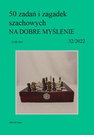 Okładka książki 50 zadań i zagadek szachowych NA DOBRE MYŚLENIE 32/2022