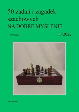 Okładka książki 50 zadań i zagadek szachowych NA DOBRE MYŚLENIE 33/2022