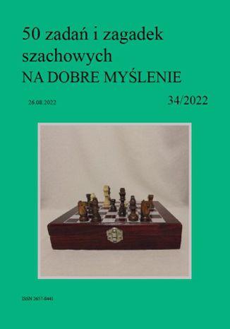 Okładka książki 50 zadań i zagadek szachowych NA DOBRE MYŚLENIE 34/2022
