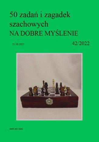 Okładka książki 50 zadań i zagadek szachowych NA DOBRE MYŚLENIE 42/2022