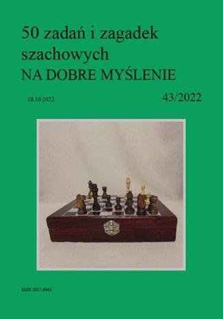 Okładka książki 50 zadań i zagadek szachowych NA DOBRE MYŚLENIE 43/2022