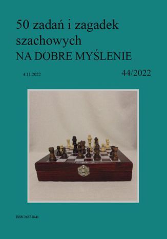 Okładka książki 50 zadań i zagadek szachowych NA DOBRE MYŚLENIE 44/2022