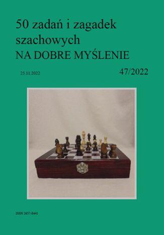 Okładka książki 50 zadań i zagadek szachowych NA DOBRE MYŚLENIE 47/2022