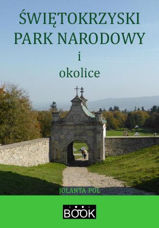 Okładka książki Świętokrzyski Park Narodowy i okolice