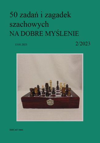 Okładka książki 50 zadań i zagadek szachowych NA DOBRE MYŚLENIE 2/2023