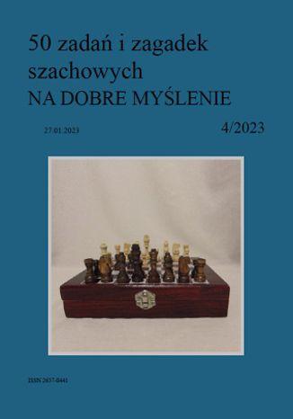Okładka książki 50 zadań i zagadek szachowych NA DOBRE MYŚLENIE 4/2023