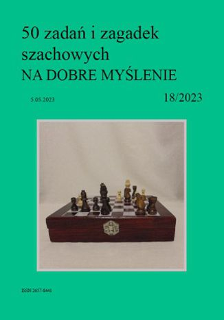 Okładka książki 50 zadań i zagadek szachowych NA DOBRE MYŚLENIE 18/2023