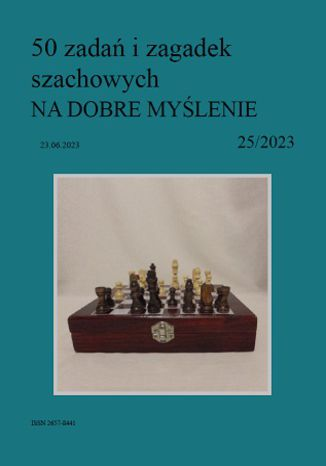 Okładka książki 50 zadań i zagadek szachowych NA DOBRE MYŚLENIE 25/2023