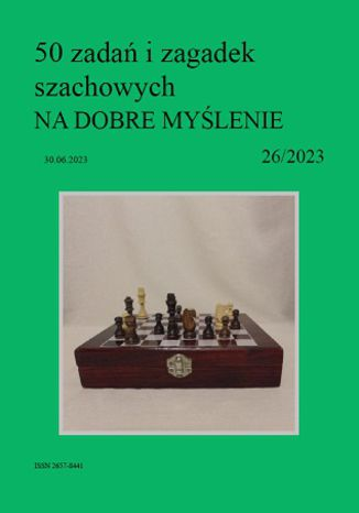 Okładka książki 50 zadań i zagadek szachowych NA DOBRE MYŚLENIE 26/2023