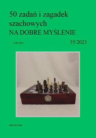 Okładka książki 50 zadań i zagadek szachowych NA DOBRE MYŚLENIE 35/2023