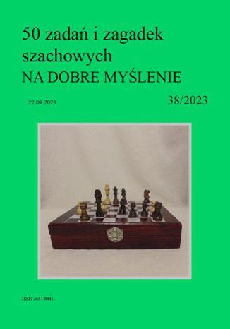 Okładka książki 50 zadań i zagadek szachowych NA DOBRE MYŚLENIE 38/2023