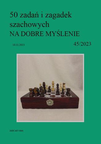 Okładka książki 50 zadań i zagadek szachowych NA DOBRE MYŚLENIE 45/2023