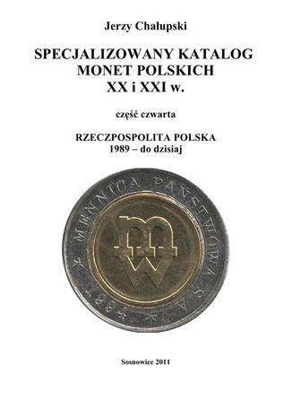 Okładka książki/ebooka Specjalizowany katalog monet polskich - III RP