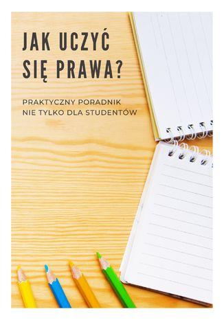 Okładka książki Jak uczyć się prawa?