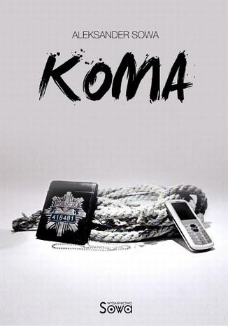 Okładka książki/ebooka Koma