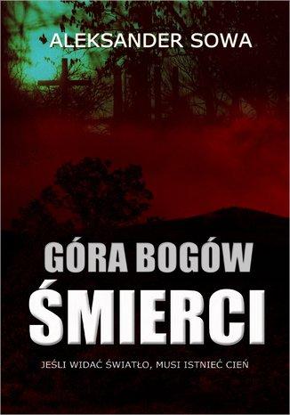 Okładka książki/ebooka Góra Bogów Śmierci