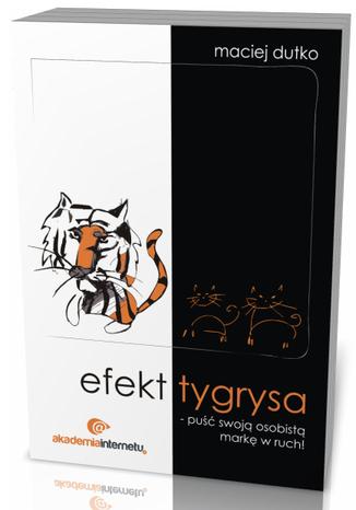 Efekt tygrysa - puść swoją osobistą markę w ruch!