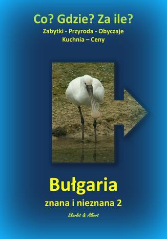 Okładka książki Bułgaria znana i nieznana 2