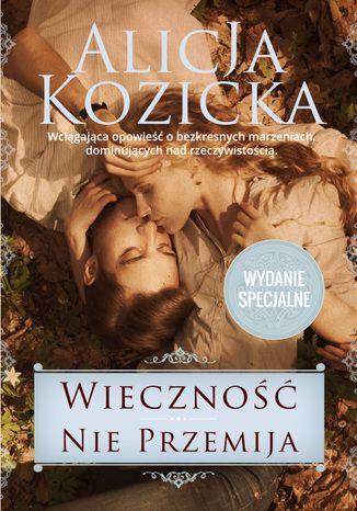 Okładka książki/ebooka Wieczność Nie Przemija
