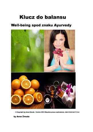 Klucz do balansu. Well - being spod znaku Ayurvedy
