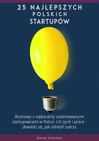 Okładka książki 25 najlepszych polskich startupów