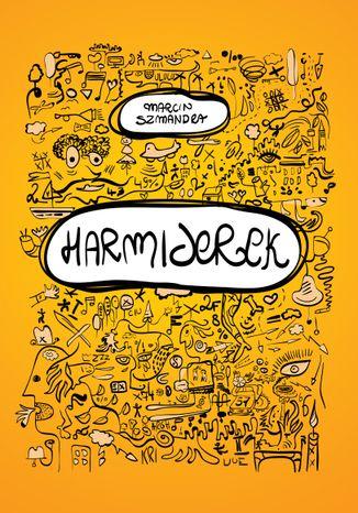 Okładka książki Harmiderek