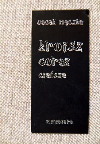 Okładka książki/ebooka Kroisz coraz cieńsze