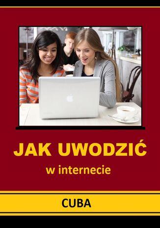 Okładka książki Jak uwodzić w internecie - podstawy