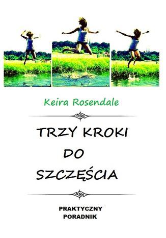 Okładka książki/ebooka Trzy kroki do szczęścia