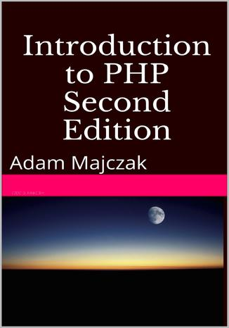 Okładka książki/ebooka Introduction to PHP, Part 1, Second Edition