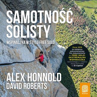 Okładka książki Samotność solisty. Wspinaczka w stylu free solo