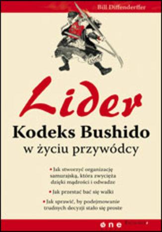 Lider. Kodeks Bushido w życiu przywódcy