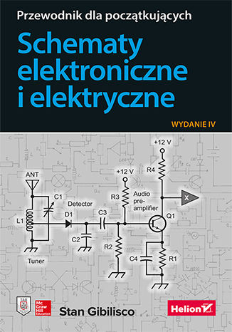 Okładka książki/ebooka Schematy elektroniczne i elektryczne. Przewodnik dla początkujących. Wydanie IV
