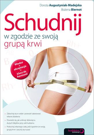 Okładka książki/ebooka Schudnij w zgodzie ze swoją grupą krwi