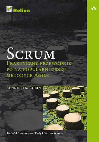 Okładka książki Scrum. Praktyczny przewodnik po najpopularniejszej metodyce Agile