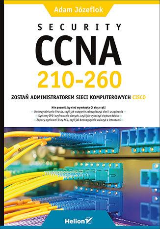 Okładka książki Security CCNA 210-260. Zostań administratorem sieci komputerowych Cisco