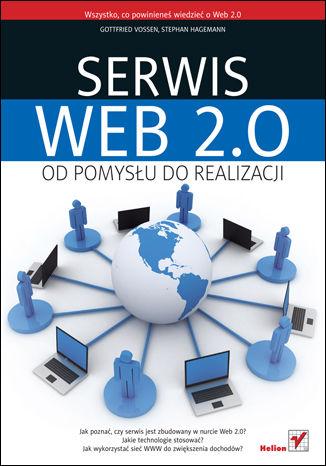 Okładka książki/ebooka Serwis Web 2.0. Od pomysłu do realizacji