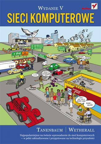 Okładka książki/ebooka Sieci komputerowe. Wydanie V