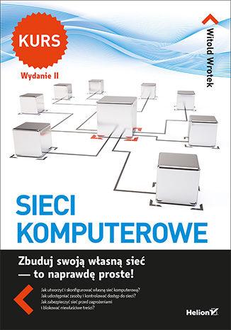 Okładka książki/ebooka Sieci komputerowe. Kurs. Wydanie II