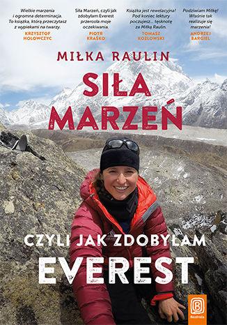 Okładka książki/ebooka Siła Marzeń, czyli jak zdobyłam Everest