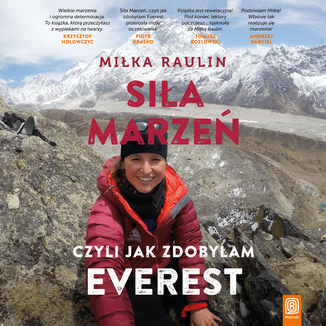 Okładka książki Siła Marzeń, czyli jak zdobyłam Everest