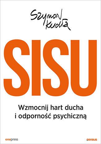 Okładka książki/ebooka SISU. Wzmocnij hart ducha i odporność psychiczną