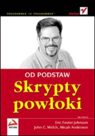 Okładka książki/ebooka Skrypty powłoki. Od podstaw