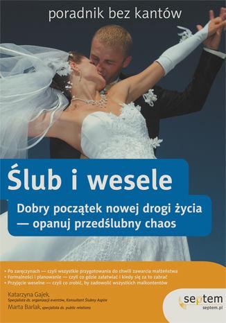 Ślub i wesele. Poradnik bez kantów
