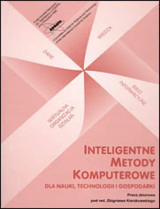 Okładka książki/ebooka Inteligentne metody komputerowe dla nauki, technologii i gospodarki