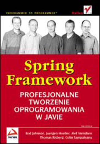 Okładka książki/ebooka Spring Framework. Profesjonalne tworzenie oprogramowania w Javie