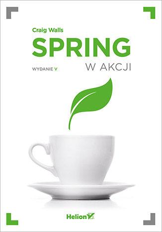 Okładka książki/ebooka Spring w akcji. Wydanie V