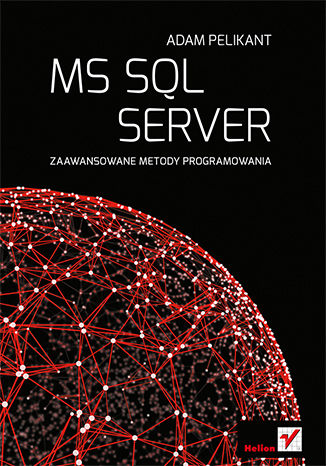 Okładka książki MS SQL Server. Zaawansowane metody programowania