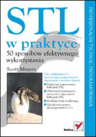 Okładka książki/ebooka STL w praktyce. 50 sposobów efektywnego wykorzystania